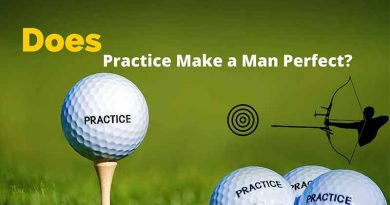 Does Practice Make a Man Perfect?